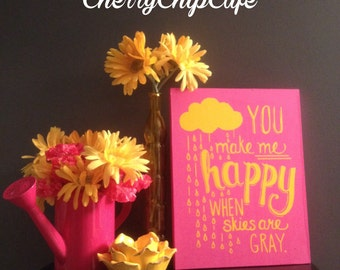 Nursery Wood Sign- You make me happy when skies are gray- Wood Sign