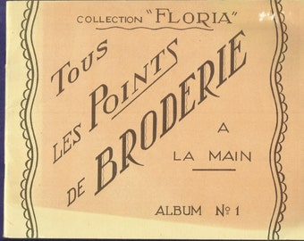 1940's Embroidery Stitches Floria Touse Les Pointes De Broderie Album No. 1