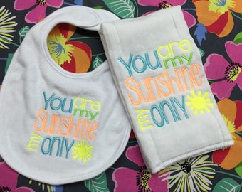 You are my sunshine burp cloth and bib individual pieces or set. Choose your own colors!!