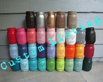 Custom Listing: Painted and Distressed Ball Mason Jars- Flower Vases, Rustic Wedding, Centerpieces