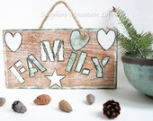 FAMILY WOOD SIGN with Saying, Hand Painted on Rustic Cedar Wood, Sprinkled with Hearts, Star, Greens and White