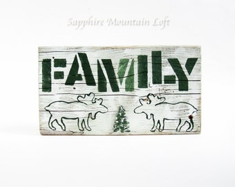 WOOD BLOCK Sign, FAMILY, Hand Painted Moose and Pine Tree, Stenciled Block Letters, Rustic Reclaimed Wood, Cabin Decor in Forest Green White