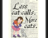 Less Cat Calls. More Cats. Book Page Print. Feminist Art, End Street Harassment, Cat Calls, Girl Power Prints