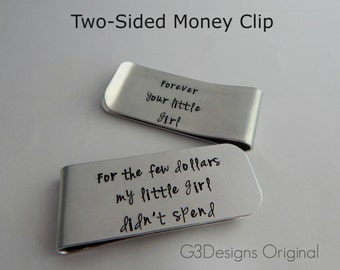 "Hand Stamped Two Sided Father of the Bride Money Clip ""For the few dollars my little girl didn't spend"" and ""Forever your little girl"""