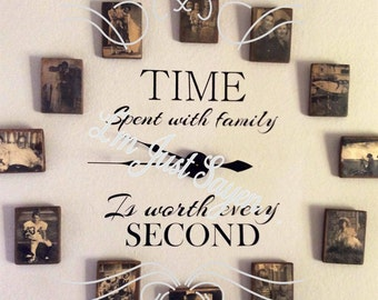 Clock Vinyl Wall Decal, Time Spent with family is worth every second!