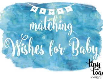 Wishes for Baby to match any item by tiny toad designs for baby shower, bridal shower, DIY Printable, digital file