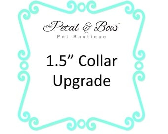 1.5 Inch Collar Upgrade
