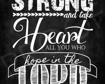 Scripture Art - Psalm 31:24 ~ Chalkboard Style