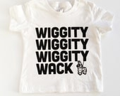 Kids t shirt. Funny baby gifts. Wiggity Wack Baby/Toddler Tee.  Funny Toddler.