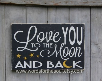 Nursery Wall Art - Rustic Wood Signs - Child Wall Art - Love You To the Moon and Back -Wood Sign - Wall Hanging Decor - Nursery Decor