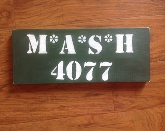 MASH 4077 sign hand painted