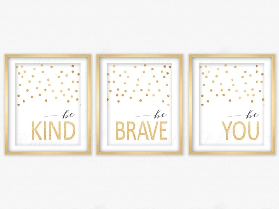 Be Kind Be Brave Be You Wall Art Printed Or Printable