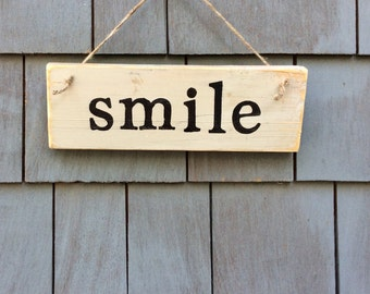 Smile Rustic Sign