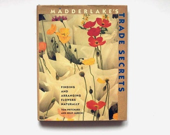 floral design book, flower arranging, madderlake's trade secrets by tom pritchard and billy jarecki