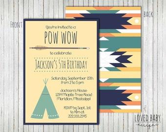 Pow Wow Birthday Party Invitation, Teepee Party, Aztec Invitation - DIY, Printable