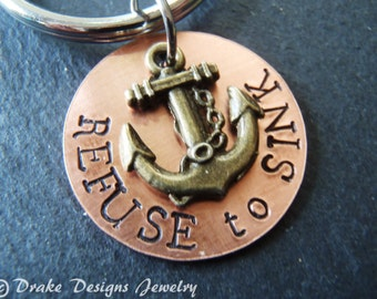 I refuse to sink anchor inspirational keychain