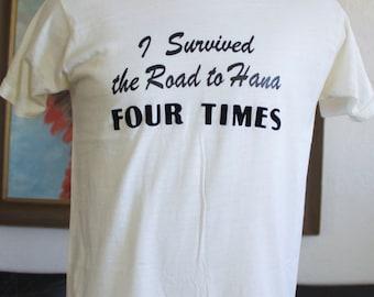 Vintage Hawaii Maui I Survived the Road to Hana Four Times T Shirt