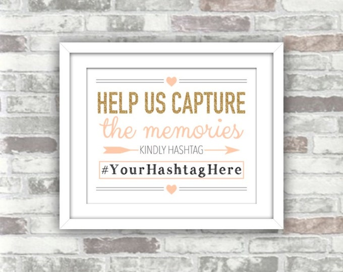 PRINTABLE Hashtag Wedding Sign - Help us capture the memories Personalised Digital Print File 8x10 Gold glitter effect Peach Blush