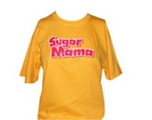 Sugar Mama shirt
