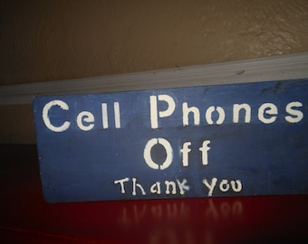 Cell Phones Off Thank You