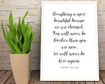 Classic Literary Quote Art Print | Homer The Iliad | Inspiration Wall Art  |  Literature | Classic Books