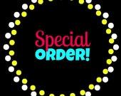 SPECIAL ORDER FOR: Christine Ditzel