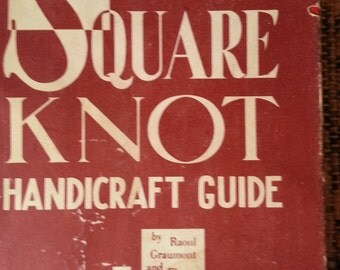 Square Knot Handicraft Guide - 1949