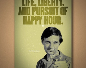 "M*A*S*H Hawkeye ""Happy Hour"" Quote Poster"