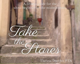 Take The Stares:  A Book on Fitness