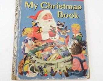 Vintage Little Golden Book My Christmas Book Hardcover 1950s Vintage Childrens Book Vintage Santa Book