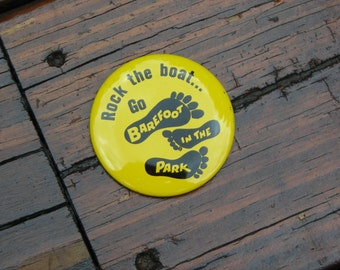 1970s Vintage Rock the Boat Pin Button