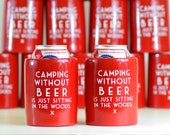 Camping Without Beer Vintage Beer Can Cooler