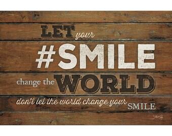 MA2001 - #SMILE - Change the World - 18 x 12