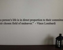 "Vince Lombardi Packers Football Sports Quote Vinyl Wall Sticker Decal 25""w x 1.5""h"