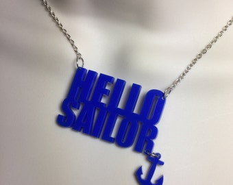 laser cut acrylic 'HELLO SAILOR!' nautical style necklace