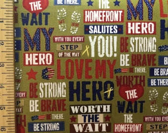 Be Strong Be Brave Military Wives Cotton Fabric by Quilting Treasures! 3 Choices [Choose Your Cut Size]