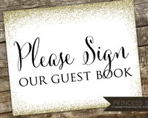 Please Sign Our Guest Book Wedding Sign, Glitter Wedding Sign, Rustic Wedding, Wedding Sign, Guest Book Printable, Well Wishes Table Sign