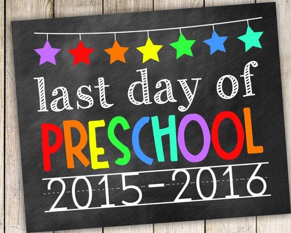 last day of preschool printable last day of preschool 2015 2016 photo prop printable 802