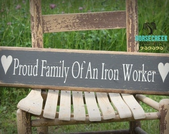 Proud Family Of An Iron Worker Handcrafted Primitive Wood Sign