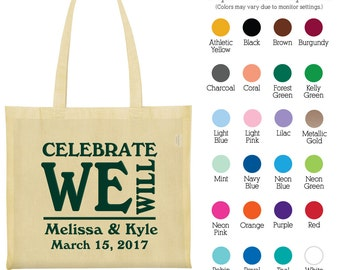 Canvas Bags (C1894) Celebrate We Will - Personalized Wedding Bags - Wedding Favors - Personalized Bags - Custom Bags - Cotton Bags