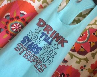 Drink till you see stars & stripes tank