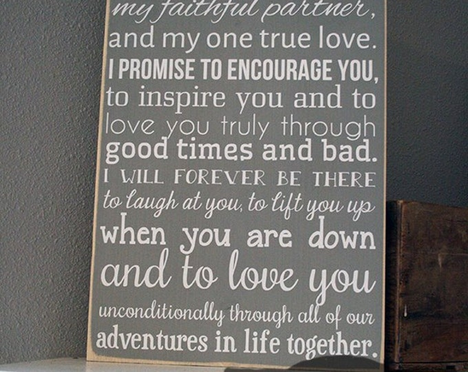 "12x19"" I take You Wood Sign - Funny Wood Sign - Marriage - Friendship - Family - Love - Home - Home Decor - Adventure - Laugh At You"