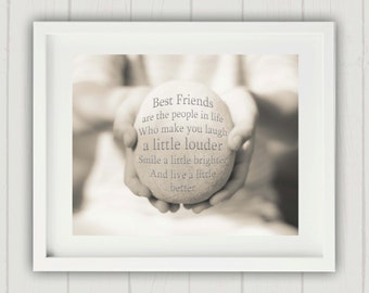 Friendship Quote Print, Gift for a friend, Best Friend Gift, Inspirational Quote Print, Friend Gift, Gift for her, Friendship Quote,
