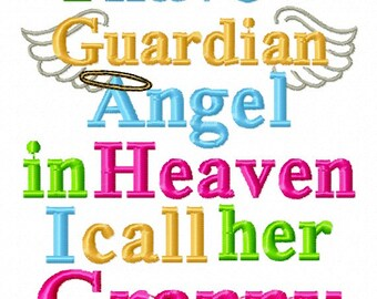 Instant Download: I Have a Guardian Angel in Heaven I Call Her Granny Embroidery Design