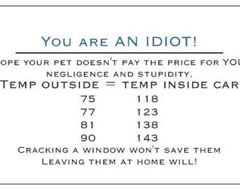 Business cards for people who leave pets in hot cars/ package of 10 windshield slappers