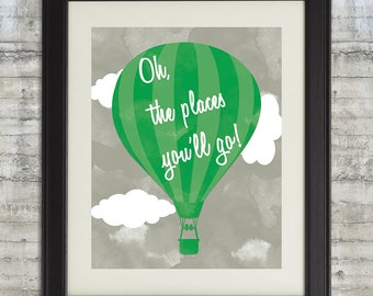 Oh The Places You'll Go Nursery Art Printable 11x14 Dr. Suess Quote Poster in Kelly Green and Granite Gray