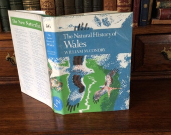 The Natural History of Wales - Collins New Naturalist