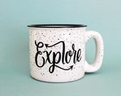 Explore Mug 15 oz Campfire Stoneware Speckled Mug Fathers Day Gift Hand lettered WildandFreeDesigns