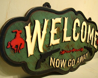Welcome Now Go Away Sign, Rustic Sign, Vintage Sign, Guns, Pistols, Barbed Wire, Barb Wire Shabby Sign, Bronco, Cowboy, Bronc Rider, Western