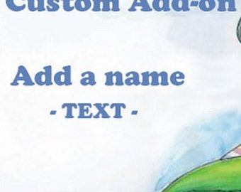 Optional add-on. Add a name